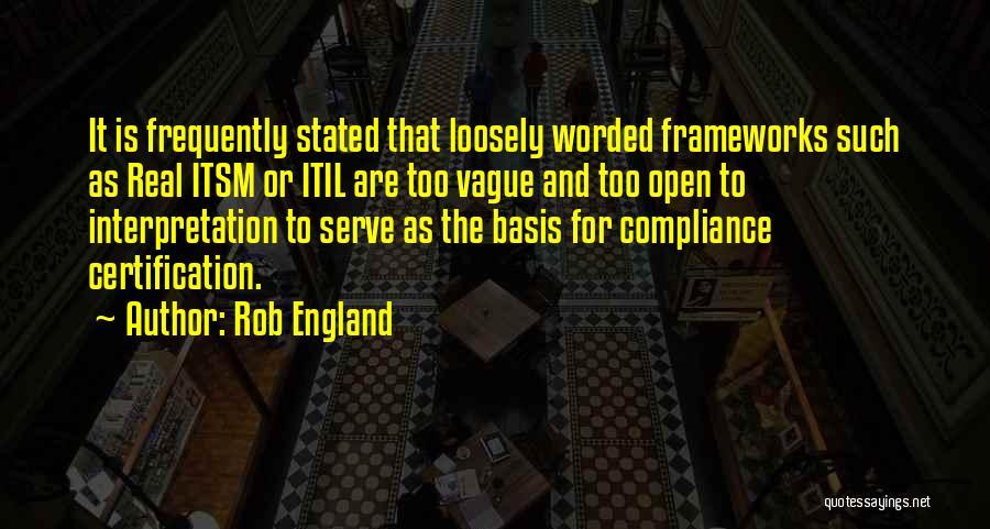 Rob England Quotes 788371