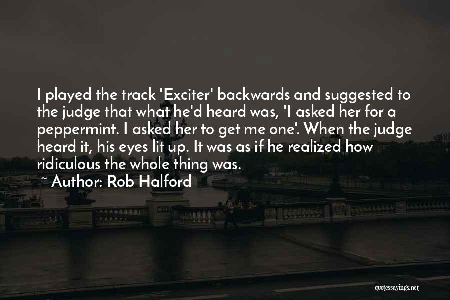 Rob Halford Quotes 1343505