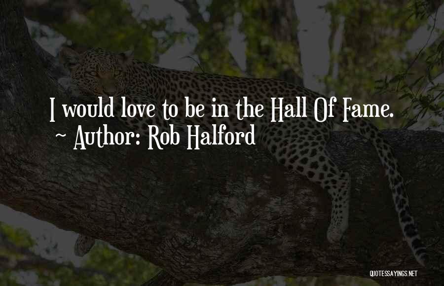 Rob Halford Quotes 153887