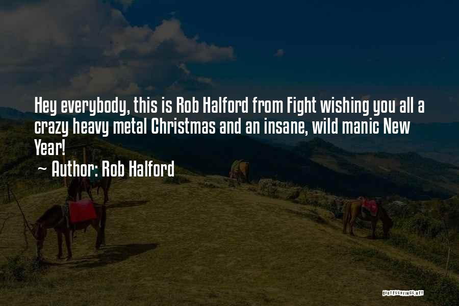 Rob Halford Quotes 1625127