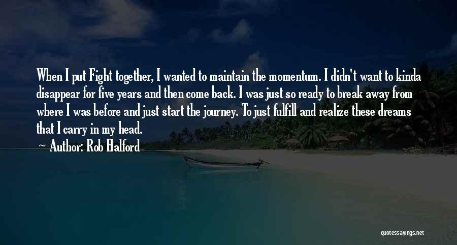 Rob Halford Quotes 321425