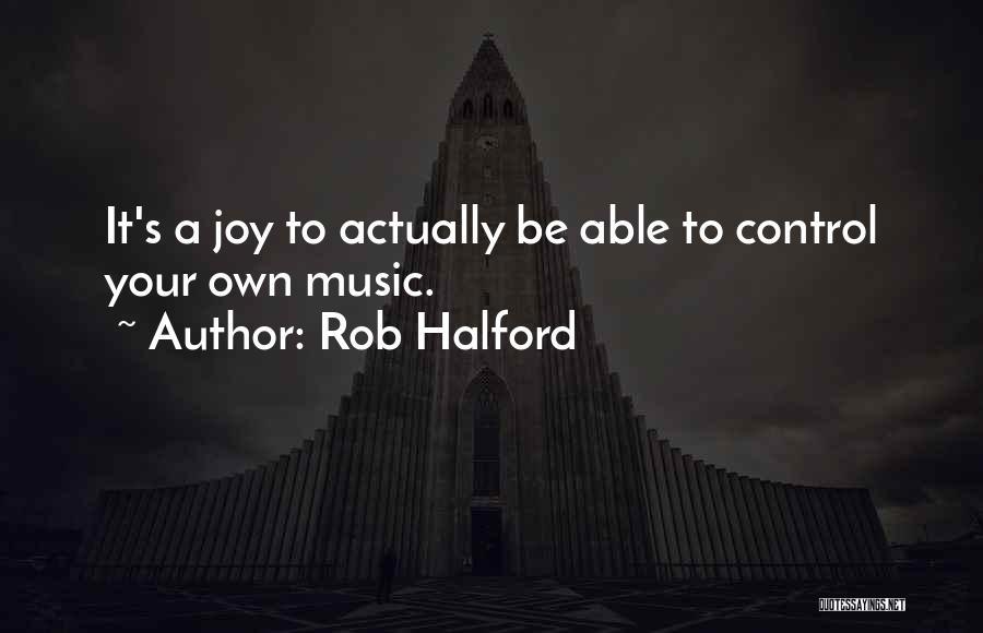 Rob Halford Quotes 698763