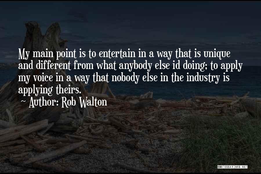 Rob Walton Quotes 1223277