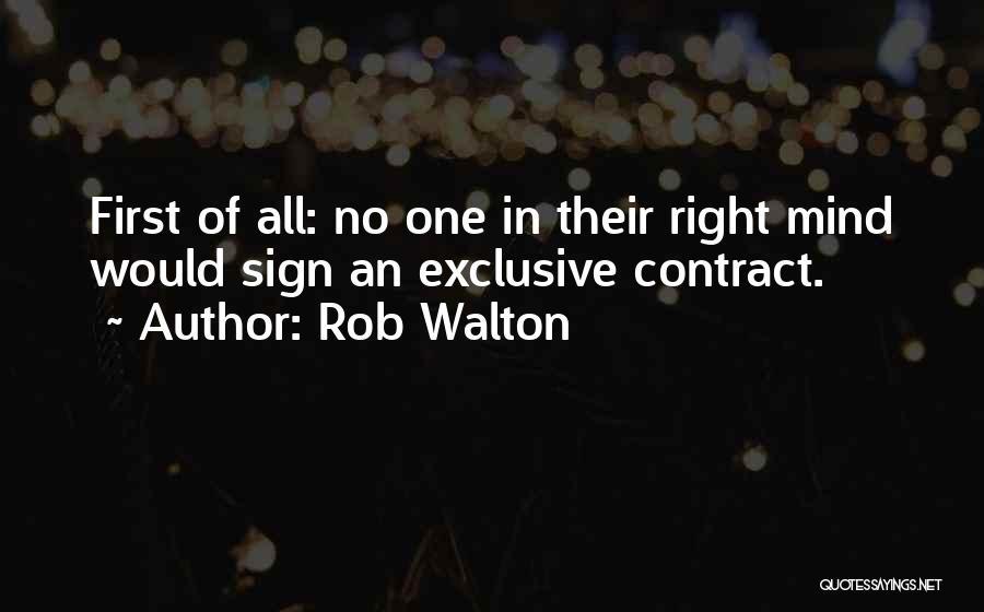 Rob Walton Quotes 1663649