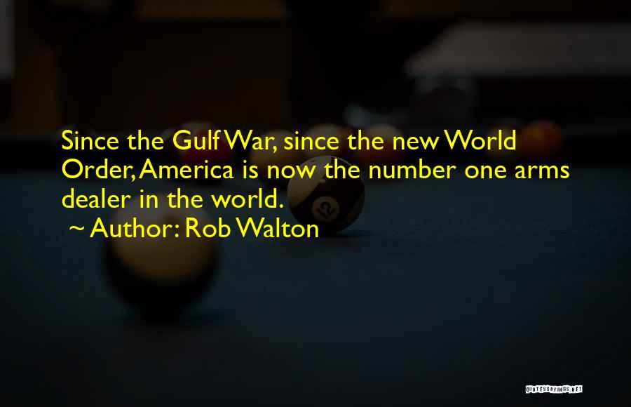 Rob Walton Quotes 187172