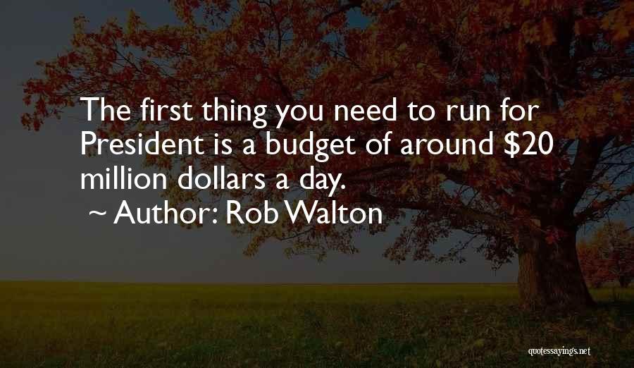 Rob Walton Quotes 2243399