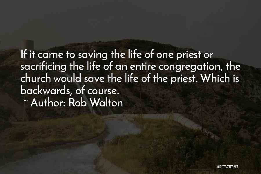 Rob Walton Quotes 980035