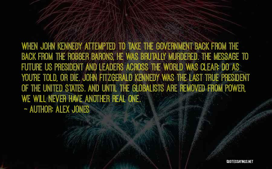 Robber Barons Quotes By Alex Jones