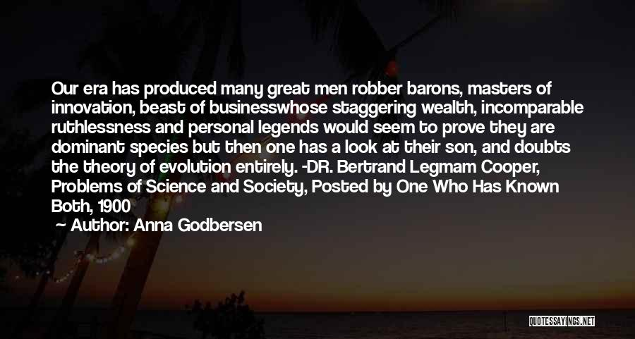 Robber Barons Quotes By Anna Godbersen