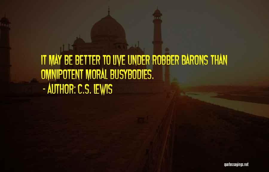 Robber Barons Quotes By C.S. Lewis