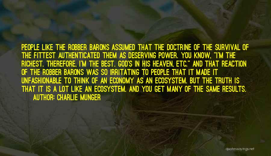 Robber Barons Quotes By Charlie Munger