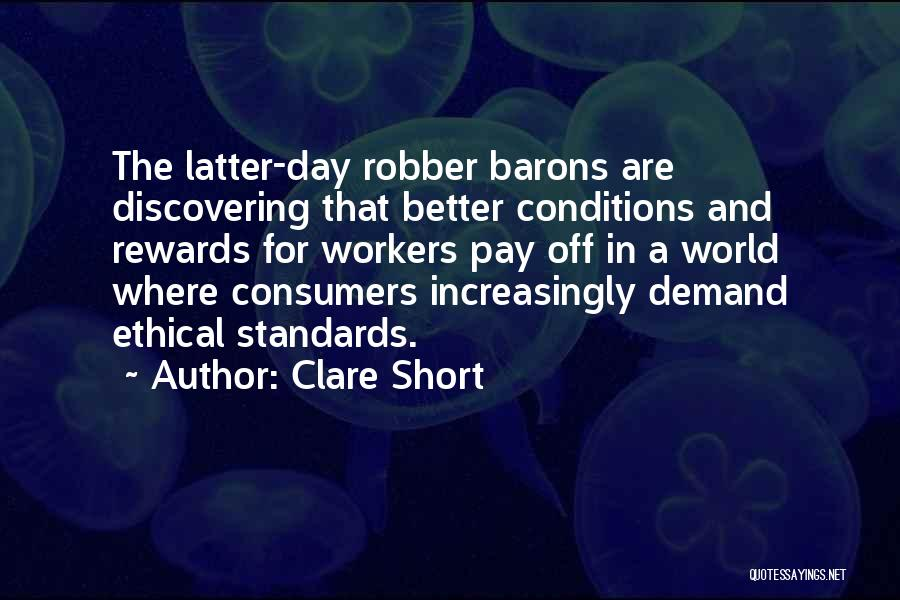 Robber Barons Quotes By Clare Short
