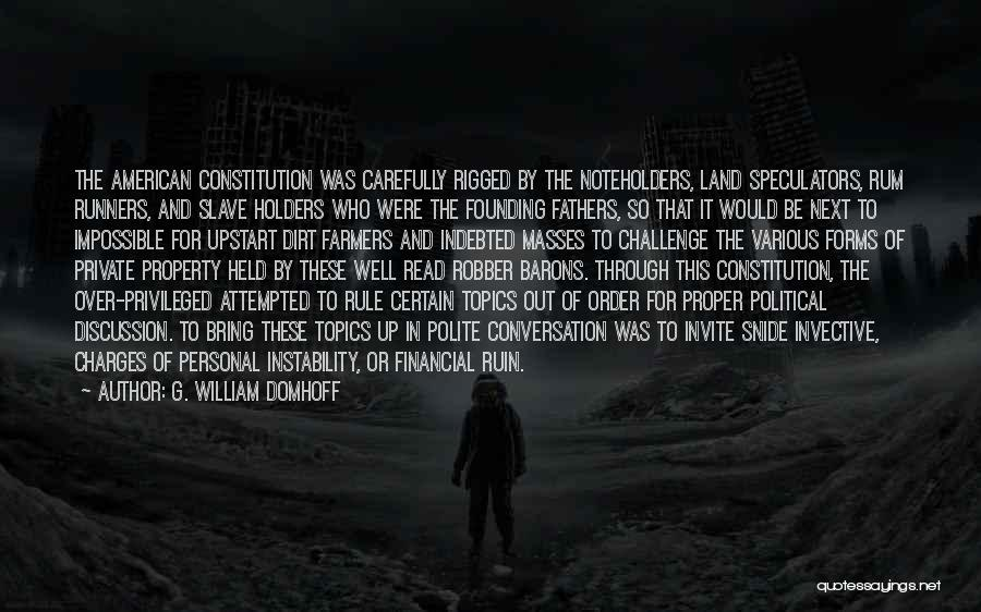 Robber Barons Quotes By G. William Domhoff