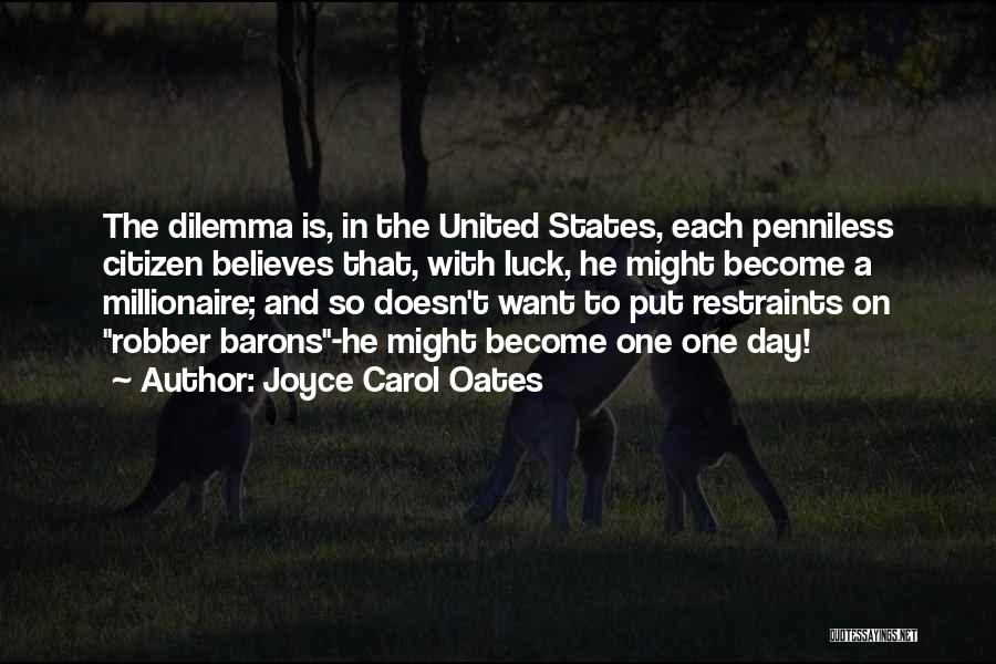 Robber Barons Quotes By Joyce Carol Oates
