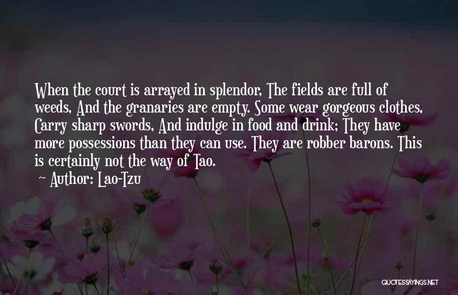 Robber Barons Quotes By Lao-Tzu