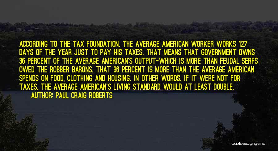 Robber Barons Quotes By Paul Craig Roberts