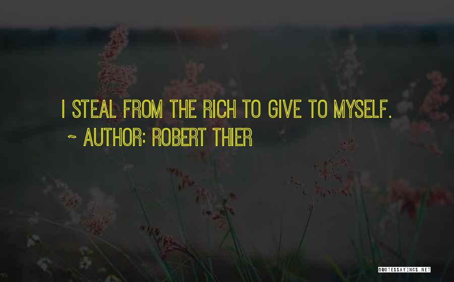 Robber Barons Quotes By Robert Thier