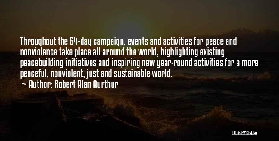 Robert Alan Aurthur Quotes 1113458