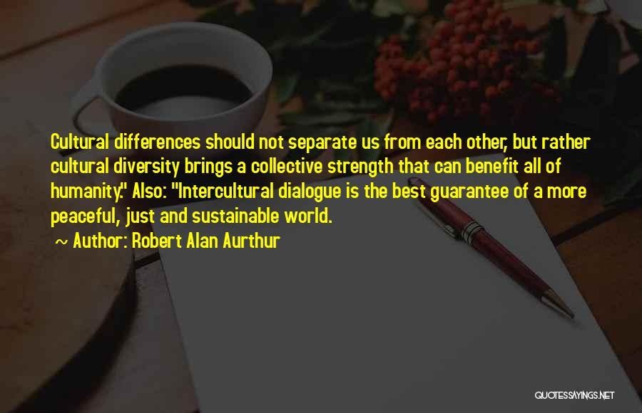 Robert Alan Aurthur Quotes 1307269