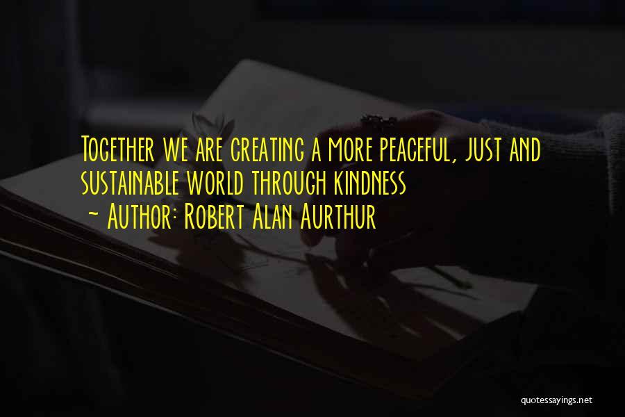 Robert Alan Aurthur Quotes 1369971