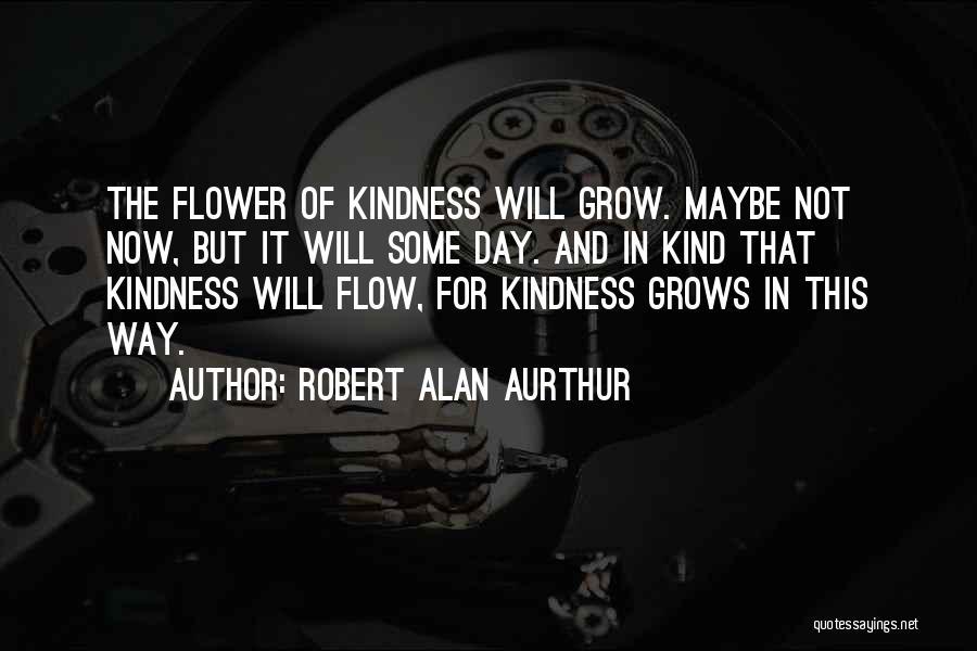 Robert Alan Aurthur Quotes 2154780