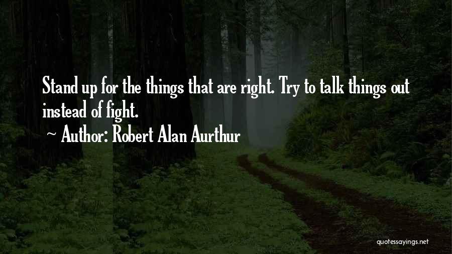 Robert Alan Aurthur Quotes 792358