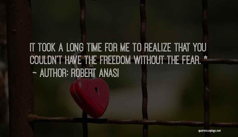 Robert Anasi Quotes 362447