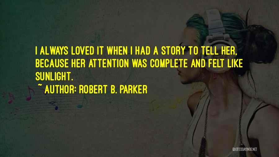 Robert B. Parker Quotes 101018