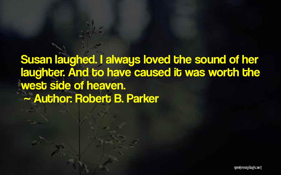 Robert B. Parker Quotes 1016278