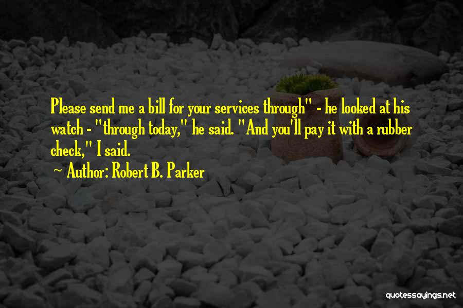 Robert B. Parker Quotes 1085406