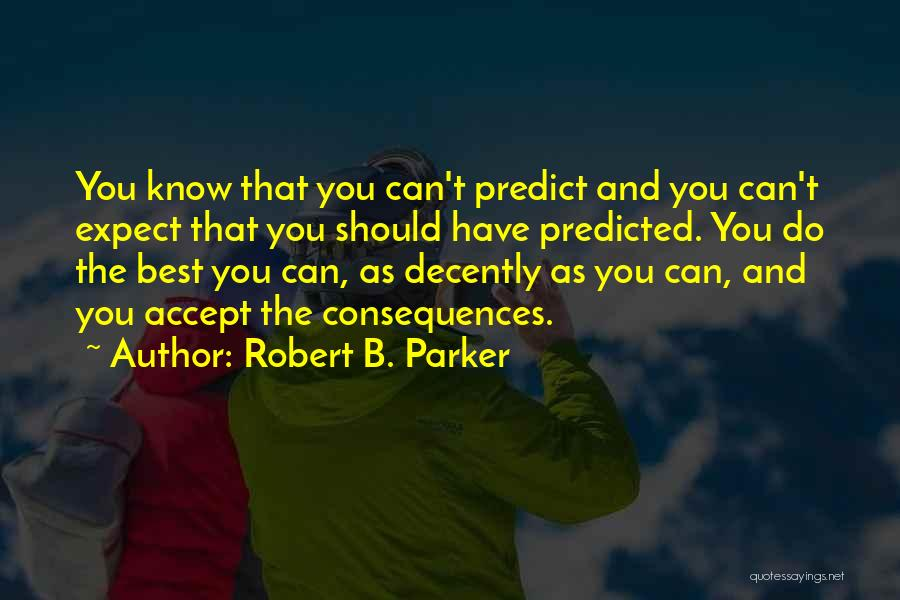 Robert B. Parker Quotes 1197136