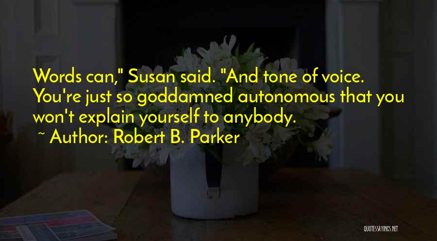 Robert B. Parker Quotes 1245676