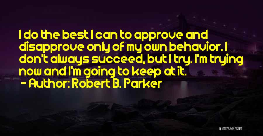 Robert B. Parker Quotes 1320522