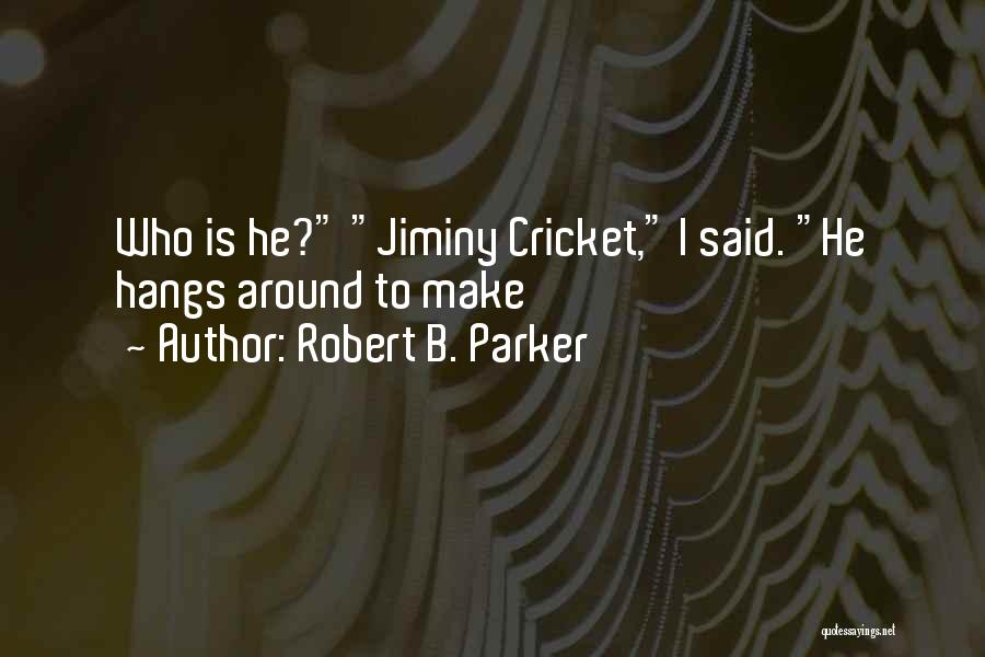 Robert B. Parker Quotes 1350221