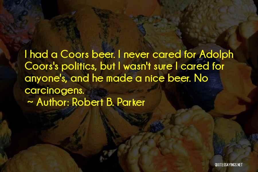 Robert B. Parker Quotes 1485574
