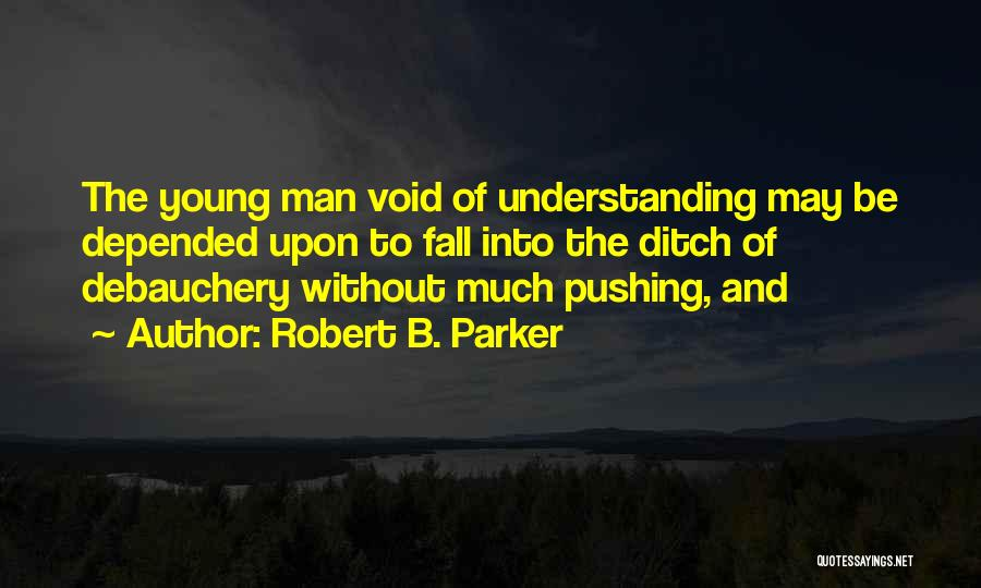 Robert B. Parker Quotes 1564334