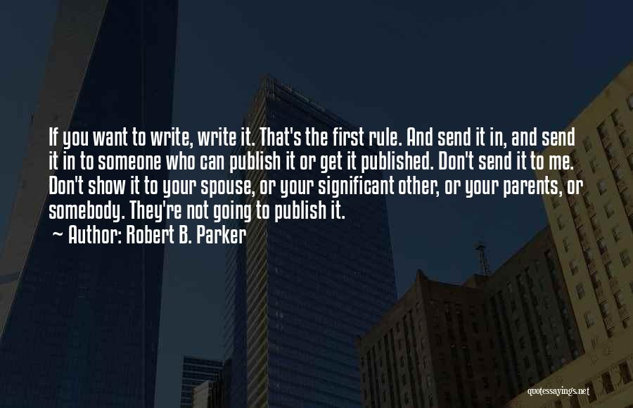 Robert B. Parker Quotes 1570133
