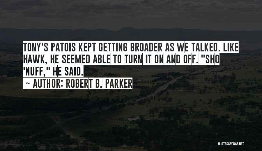 Robert B. Parker Quotes 1584479