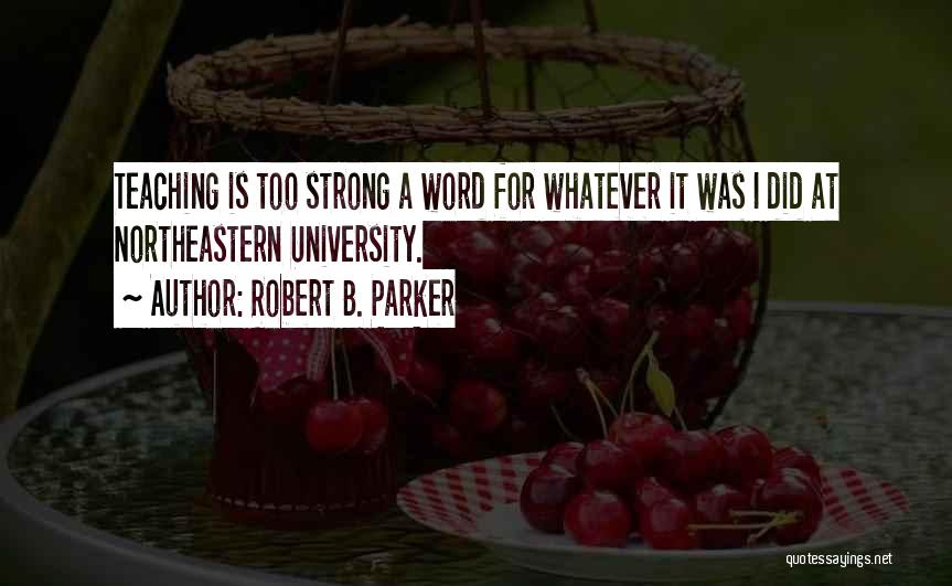 Robert B. Parker Quotes 1601655