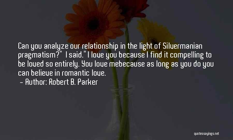 Robert B. Parker Quotes 1605251