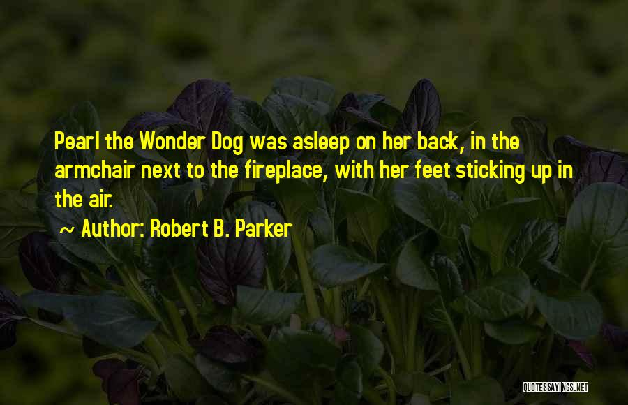 Robert B. Parker Quotes 1629314