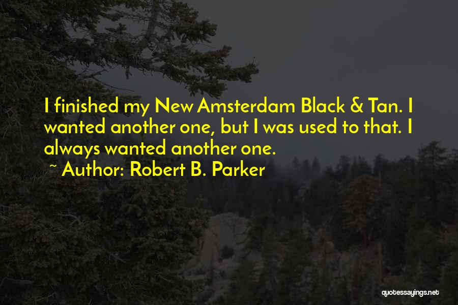 Robert B. Parker Quotes 1756688