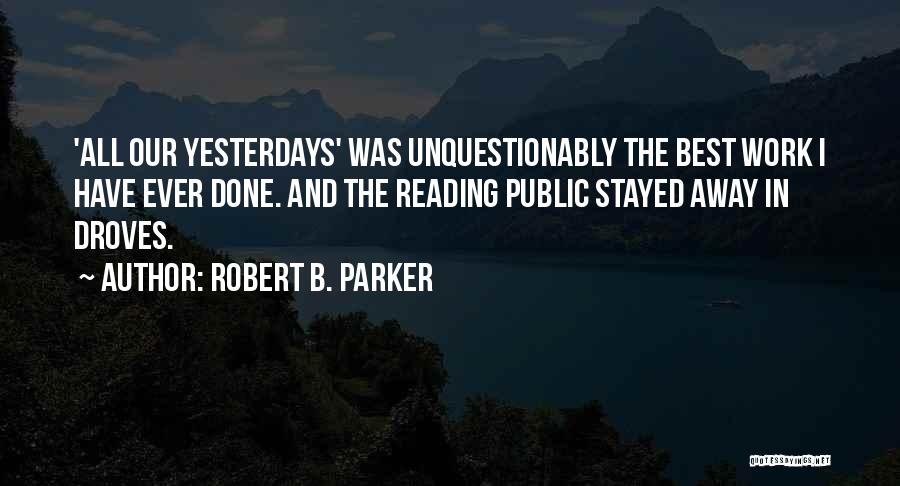 Robert B. Parker Quotes 1928557
