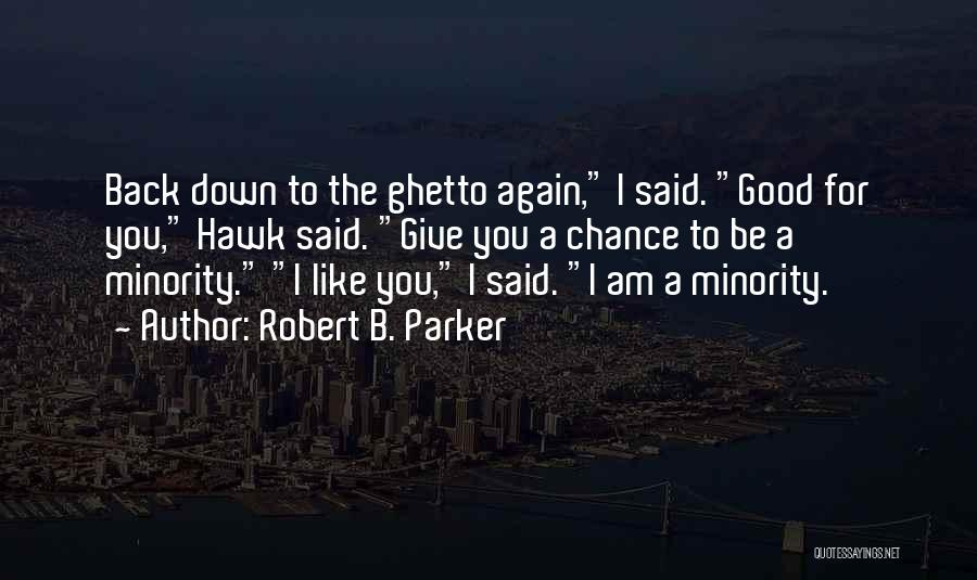 Robert B. Parker Quotes 1954815