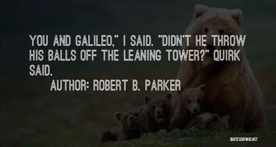 Robert B. Parker Quotes 1959467