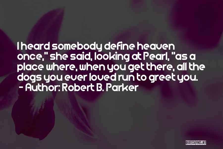 Robert B. Parker Quotes 2018905
