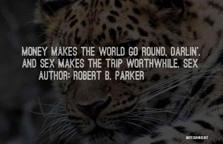 Robert B. Parker Quotes 2026417