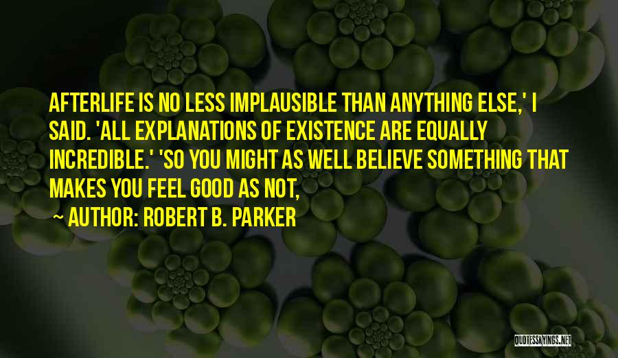 Robert B. Parker Quotes 2068516