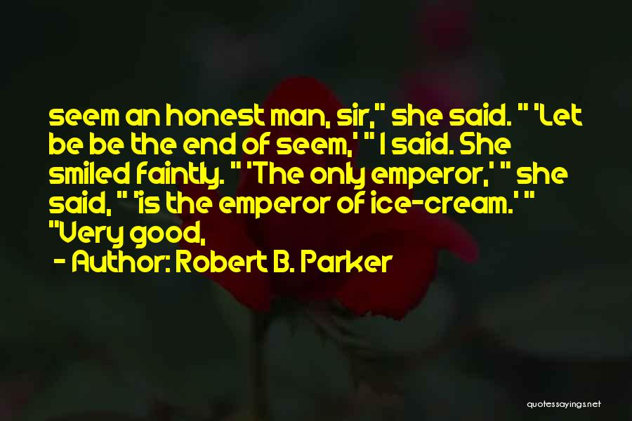 Robert B. Parker Quotes 2099634