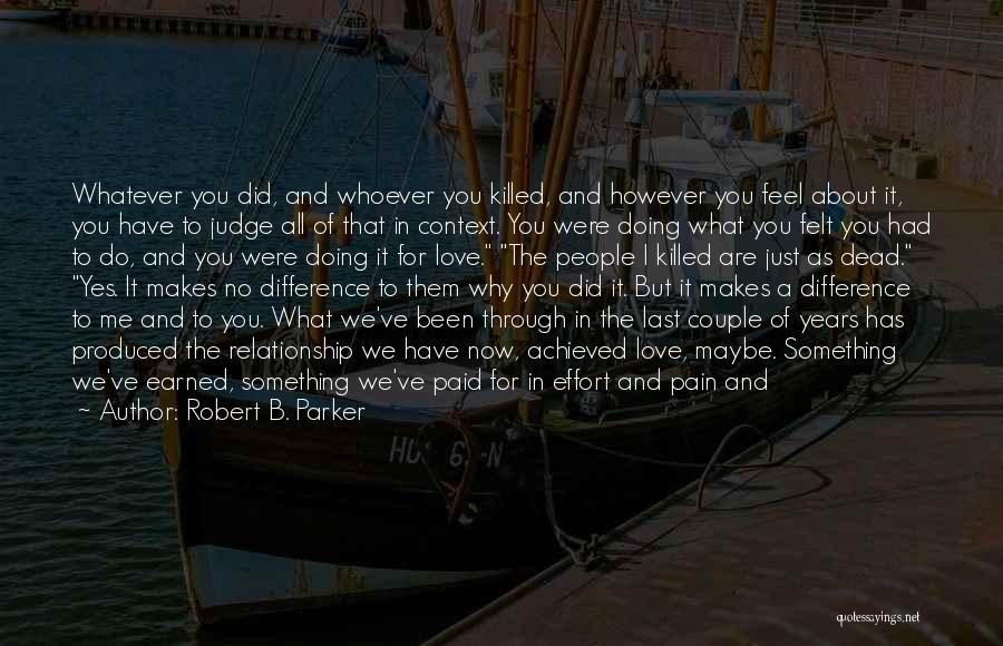 Robert B. Parker Quotes 2129813
